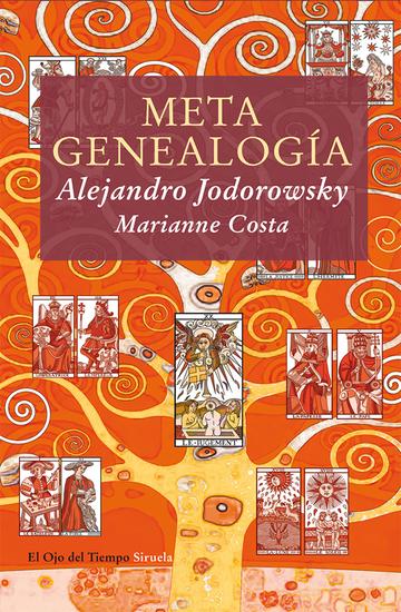 Metagenealogía - El árbol genealógico como arte terapia y búsqueda del Yo esencial - cover