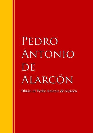 Obras - Colección integral de Pedro Antonio de Alarcón - cover
