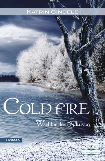 Cold Fire - Wächter der Illusion - cover