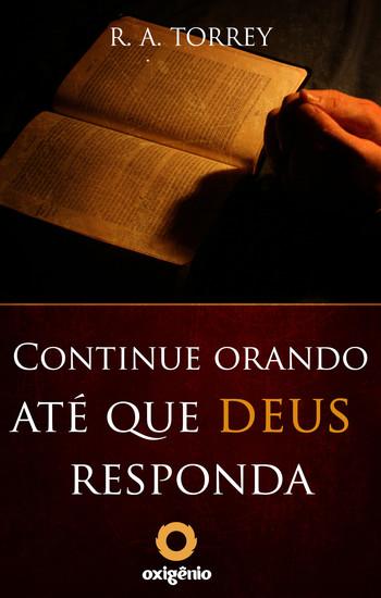 Continue orando até que Deus responda - cover