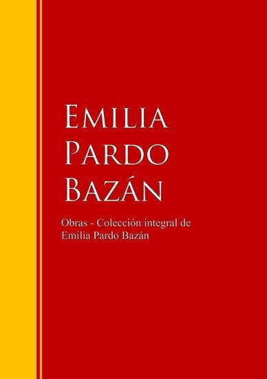 Obras - Colección integral de Emilia Pardo Bazán - cover