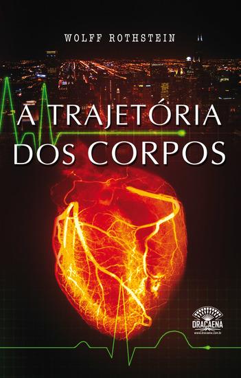 A Trajetória Dos Corpos - cover