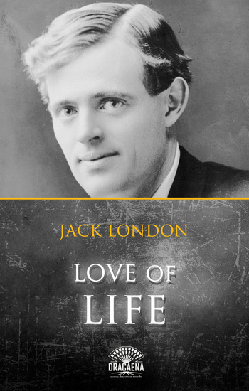 Love of life and Other Stories by Jack London - cover