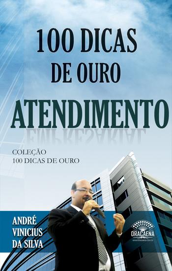 100 Dicas de Ouro - Atendimento - cover