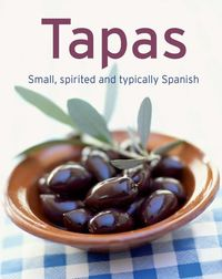 Tapas - Our 100 top recipes presented in one cookbook