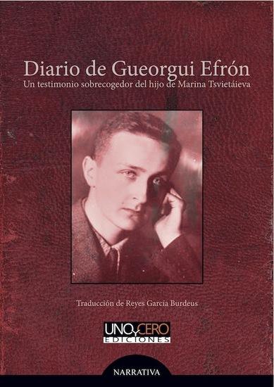 Diario de Gueorgui Efrón - Un testimonio sobrecogedor del hijo de Marina Tsvietáieva - cover