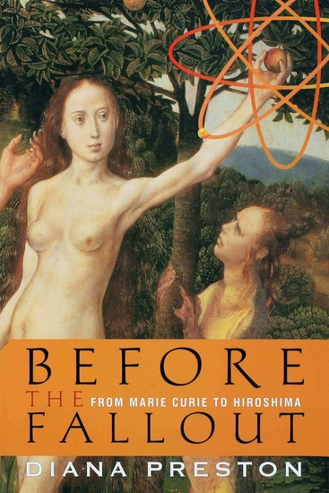Before the Fallout - From Marie Curie to Hiroshima - cover
