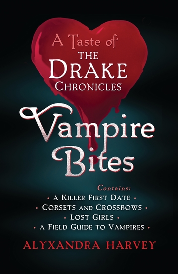Vampire Bites: A Taste of the Drake Chronicles - cover