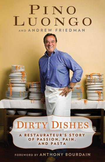 Dirty Dishes - A Restaurateur's Story of Passion Pain and Pasta - cover