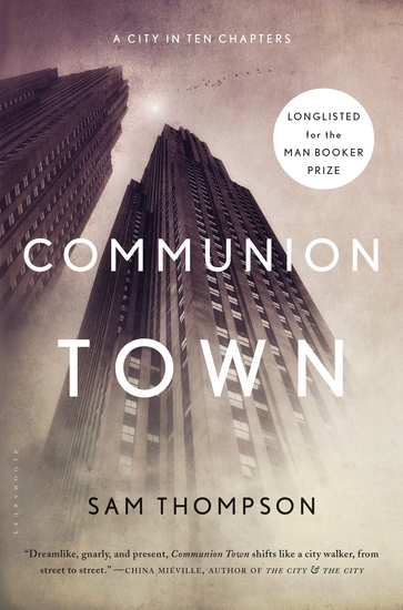 Communion Town - A City in Ten Chapters - cover