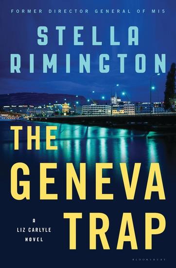 The Geneva Trap - A Liz Carlyle novel - cover
