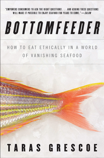 Bottomfeeder - How to Eat Ethically in a World of Vanishing Seafood - cover
