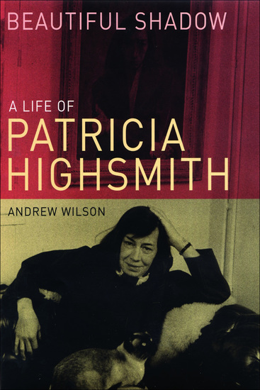 Beautiful Shadow - A Life of Patricia Highsmith - cover