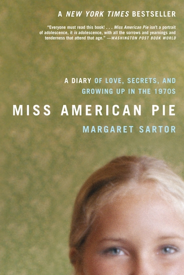Miss American Pie - A Diary of Love Secrets and Growing Up in the 1970s - cover