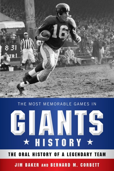 The Most Memorable Games in Giants History - The Oral History of a Legendary Team - cover