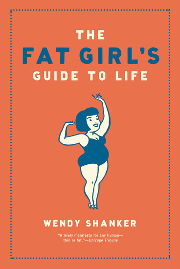 The Fat Girl's Guide to Life - cover
