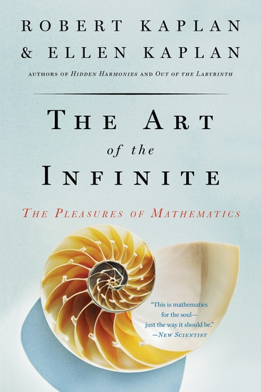 The Art of the Infinite - The Pleasures of Mathematics - cover