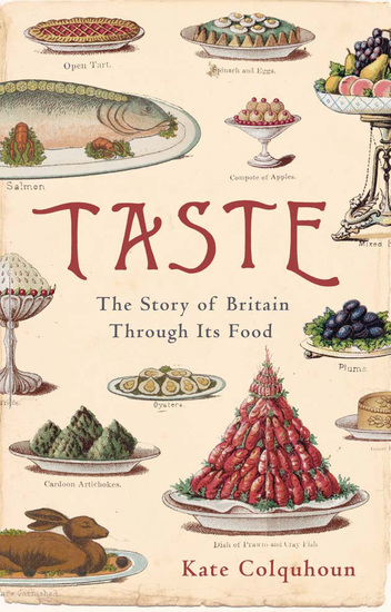 Taste - The Story of Britain through Its Cooking - cover
