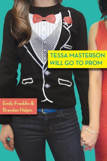 Tessa Masterson Will Go to Prom - cover