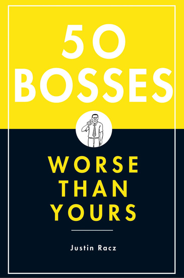 50 Bosses Worse Than Yours - cover