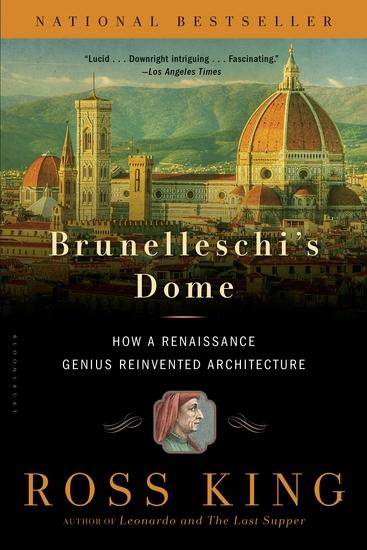 Brunelleschi's Dome - How a Renaissance Genius Reinvented Architecture - cover