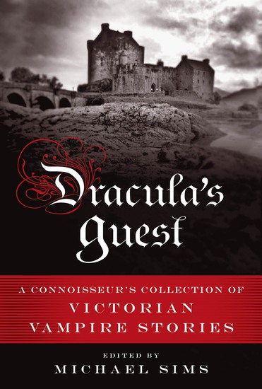 Dracula's Guest - A Connoisseur's Collection of Victorian Vampire Stories - cover