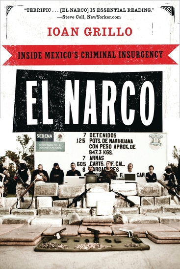 El Narco - Inside Mexico's Criminal Insurgency - cover