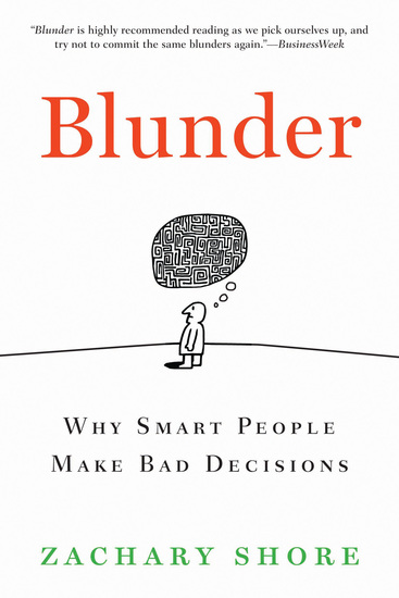 Blunder - Why Smart People Make Bad Decisions - cover