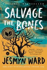 Salvage the Bones - A Novel
