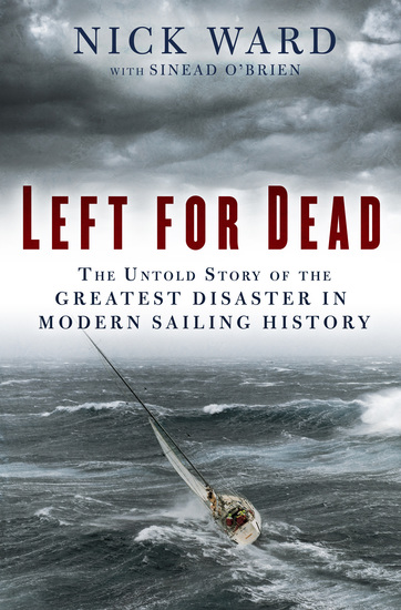 Left for Dead - Surviving the Deadliest Storm in Modern Sailing History - cover