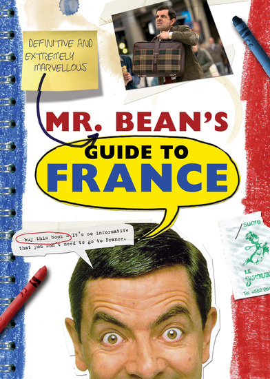 Mr Bean's Definitive and Extremely Marvelous Guide to France - cover