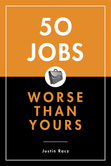 50 Jobs Worse Than Yours - cover