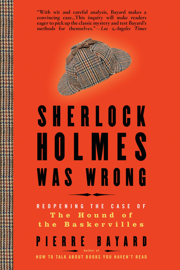 Sherlock Holmes Was Wrong - Reopening the Case of The Hound of the Baskervilles - cover