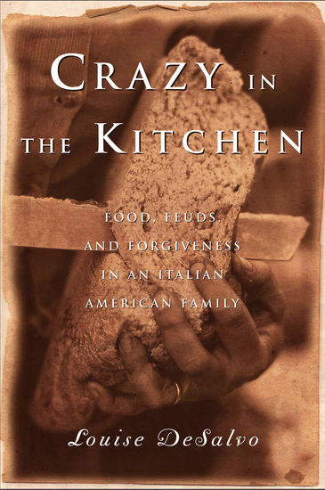 Crazy in the Kitchen - Food Feuds and Forgiveness in an Italian American Family - cover