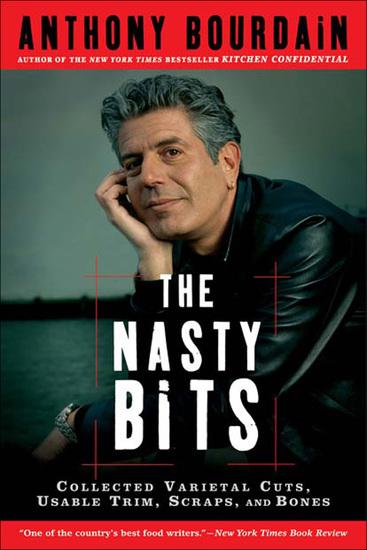 The Nasty Bits - Collected Varietal Cuts Usable Trim Scraps and Bones - cover