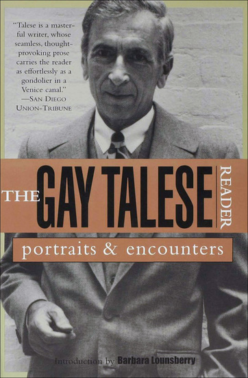 The Gay Talese Reader - Portraits and Encounters - cover