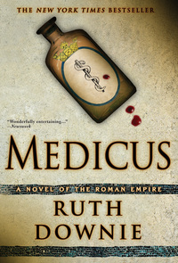 Medicus - A Novel of the Roman Empire