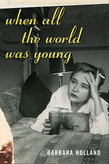 When All the World Was Young - A Memoir - cover
