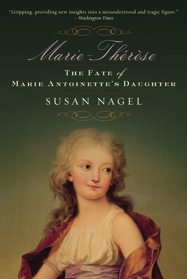 Marie-Therese Child of Terror - The Fate of Marie Antoinette's Daughter - cover