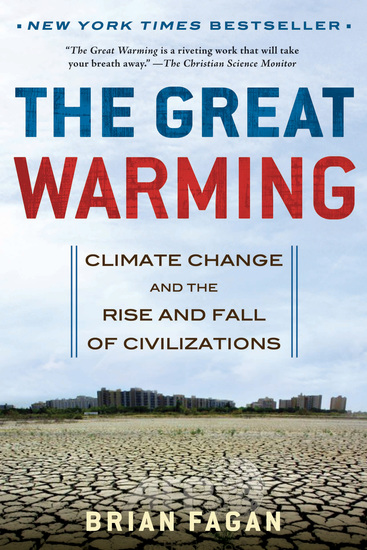The Great Warming - Climate Change and the Rise and Fall of Civilizations - cover