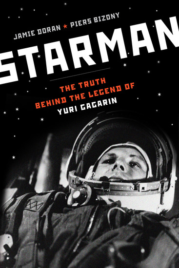 Starman - The Truth Behind the Legend of Yuri Gagarin - cover
