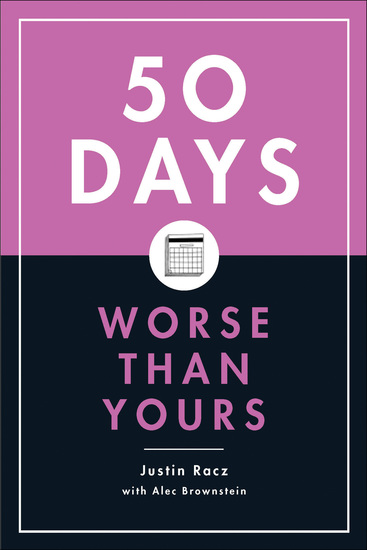 50 Days Worse Than Yours - cover