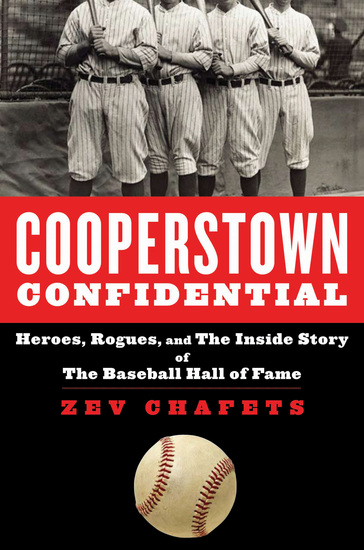 Cooperstown Confidential - Heroes Rogues and the Inside Story of the Baseball Hall of Fame - cover
