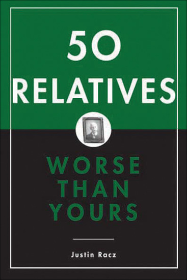 50 Relatives Worse Than Yours - cover