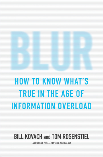 Blur - How to Know What's True in the Age of Information Overload - cover