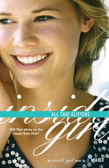 All That Glitters - An Inside Girl Novel - cover
