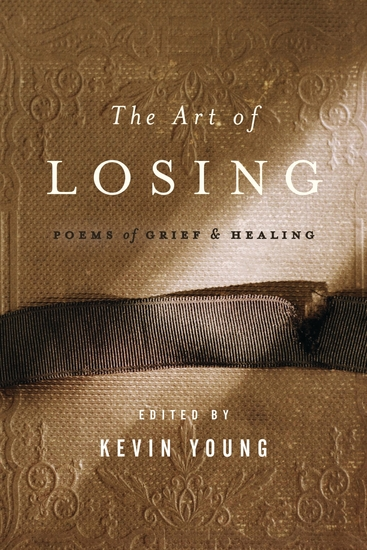 The Art of Losing - Poems of Grief and Healing - cover