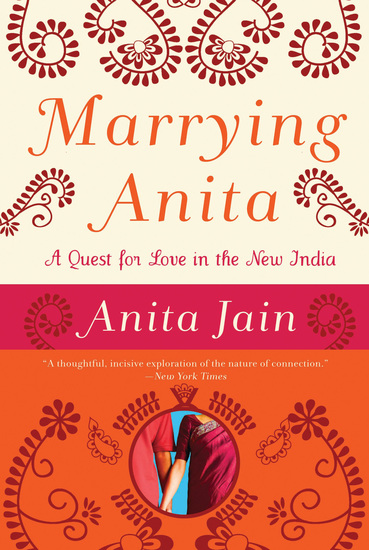 Marrying Anita - A Quest for Love in the New India - cover