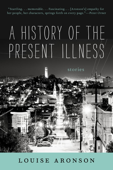 A History of the Present Illness - Stories - cover