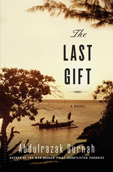 The Last Gift - By the winner of the 2021 Nobel Prize in Literature - cover